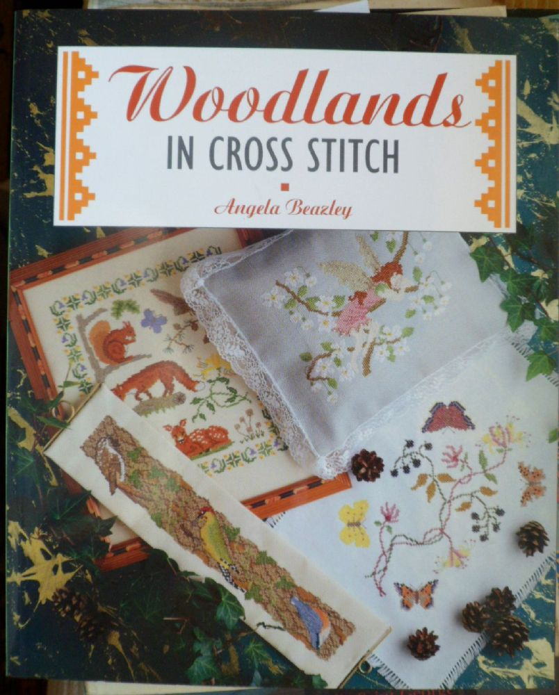 Woodlands In Cross Stitch Angela Beazley 40 Pages